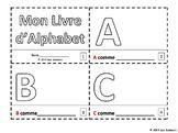 French Alphabet Sketch and Color Booklet - Mon Livre d'Alphabet