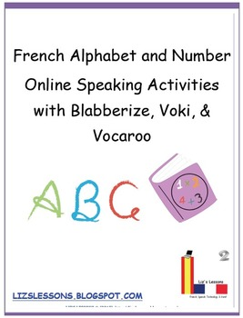 French Alphabet and Number Online Speaking Activities!