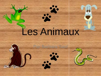 French Animal - Les Animaux Vocabulary Teaching Posters Powerpoint