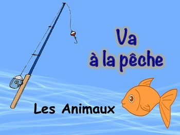 French Animal Vocabulary Game (Va a la peche-Go Fish)