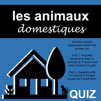 French Animals - Pets -  Quiz - les animaux domestique