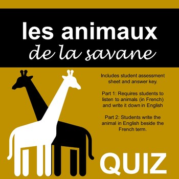 French Animals - Savanna - Quiz - la savane