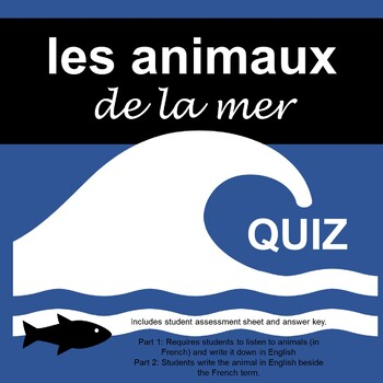 French Animals - Sea - Quiz - la mer