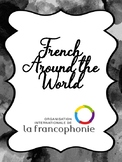 French Around the World (Francophonie)