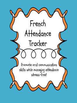 French Attendance Tracker to Promote Oral Communication