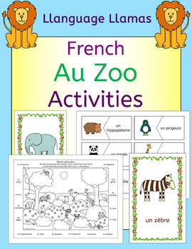 French Zoo Animals - Au Zoo - Activities pack - les animaux