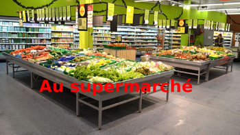 French: Reading: Au supermarché, lecture, PRIMAIRE