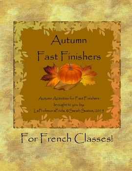 French Autumn Fast Finishers Bulletin Board Set!