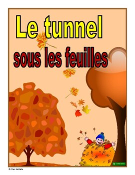 French Autumn Reading Activity (Le tunnel sous les feuilles)