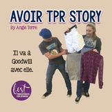 French Avoir PowerPoint | Avoir TPR Story and Activities