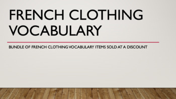 French BUNDLE : Clothing Vocabulary