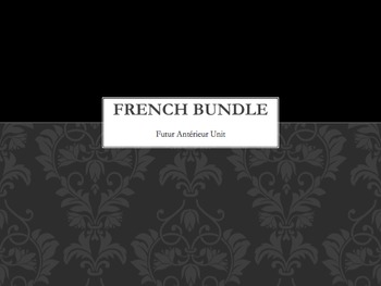 French BUNDLE : Futur Antérieur (Future Perfect) activities