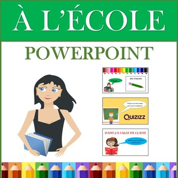 French Back to School PowerPoint Presentation: La Rentrée Scolaire (7th to 12th)