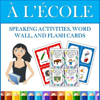 French Back to School Speaking Activities and Flash Cards: La Rentrée Scolaire