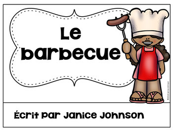 French Barbecue Reader {le barbecue} & Vocabulary Pack ~ Simplified