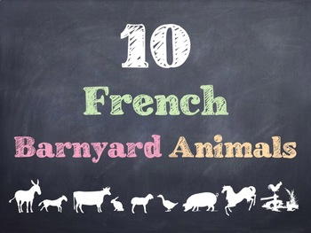 10 Common French Barnyard Animal Words PowerPoint