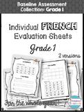 French Baseline Assessment Evaluation Sheets - Grade 1 by Kickstart Classroom
