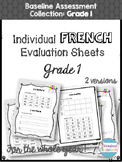 French Baseline Assessment Evaluation Sheets - Grade 1 by