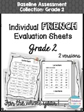 French Baseline Assessment Evaluation Sheets - Grade 2 by Kickstart Classroom