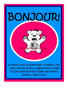 French Basic Greetings, Intros, Numbers - Compatible w/ Discovering French Bleu