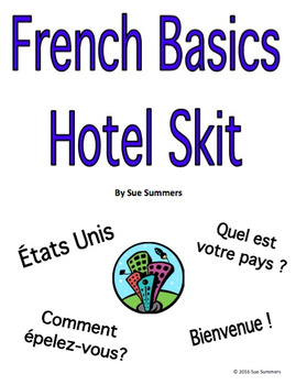 French Basic Language Hotel Skit / Role Play & Follow-up Worksheet