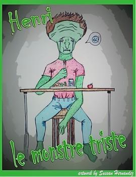 French Beginner - Henri le monstre triste -  Comprehensible Input  (CI) / TPRS