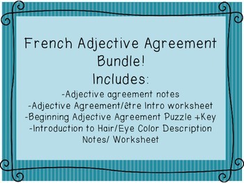French Beginning Adjective Agreement Notes, Worksheets, Puzzle Bundle