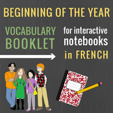 French Beginning of the Year Booklet for Interactive Notebooks