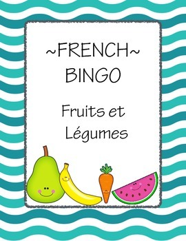 French Bingo for Fruits and Vegetables