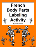 French Body Parts Label the Skeleton Activity