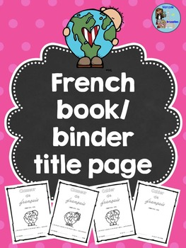 French Book/Binder Title Page – Page de Garde pour Cahier/