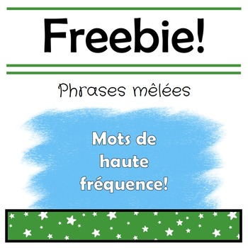 Phrases melees // French Build a Sentence Freebie