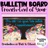 French Bulletin Board Display - Back to school - End of year