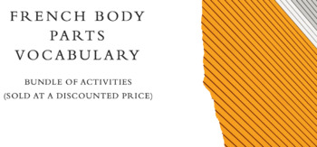 French Bundle : 4 Body Parts Vocabulary Activities