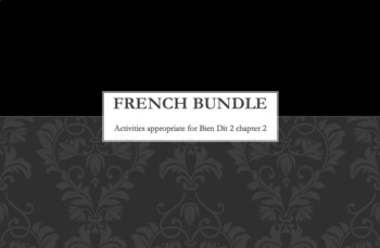 French Bundle : items appropriate for teaching Bien Dit 2 ch. 2