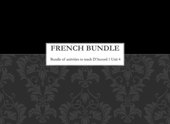 French Bundle : items appropriate for teaching D'Accord 1 Unit 4