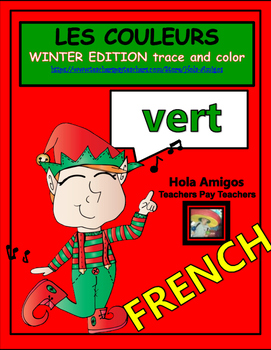 French COLORS-Les Couleurs-10  WINTER French trace and color sheets for children