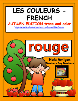 French COLORS - Les Couleurs-French trace and color worksheets.(Autumn edition)
