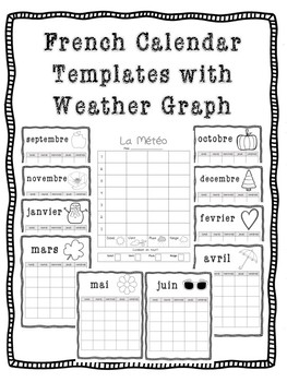 Calendar Template and Weather Graph {French}