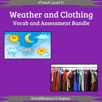 French: Calendar, Weather, and Clothing Vocab and Assessment Bundle