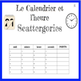 French Calendar and Time Scattergories Game - Le Calendrier et l'heure