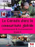 """French: """"Canada dans la communauté globale"""", Gr6, Sciences"""