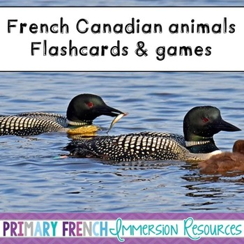 French - Canadian Animal Flashcards & Games - Les Animaux