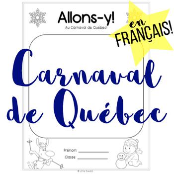 French Carnaval de Quebec - No Prep with Answer Key!