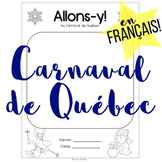 French Carnaval de Quebec - No Prep with Answer Key!