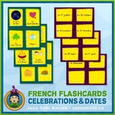 French Celebrations & Dates Flash Cards • 3 styles include