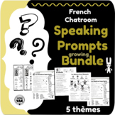 French Chatroom: Speaking Prompts Growing Bundle