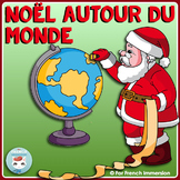 French Christmas Around the World | Noël autour du monde - en français