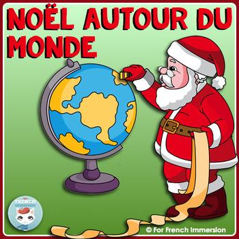 French Christmas Around the World   Noël autour du monde - en français
