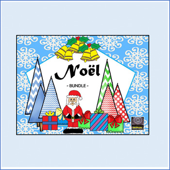 French Christmas BUNDLE – Un paquet de Noël - Activities